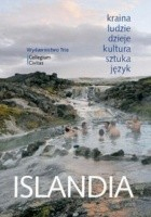 Islandia. Wprowadzenie do wiedzy o społeczeństwie i kulturze