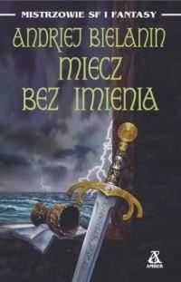 Okładka książki Miecz Bez Imienia
