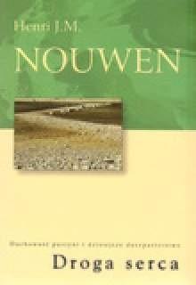 Okładka książki Droga serca. Duchowość pustyni i dzisiejsze duszpasterstwo