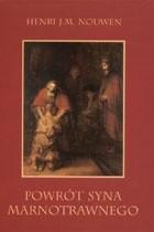 Okładka książki Powrót syna marnotrawnego. Rozważania o ojcach, braciach i synach.