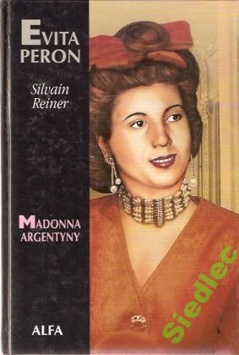 Okładka książki Evita Peron. Madonna Argentyny