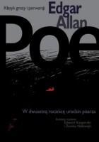 Edgar Allan Poe - klasyk grozy i perwersji