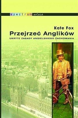 Okładka książki Przejrzeć Anglików. Ukryte zasady angielskiego zachowania