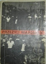 Okładka książki Przeżyli Majdanek.