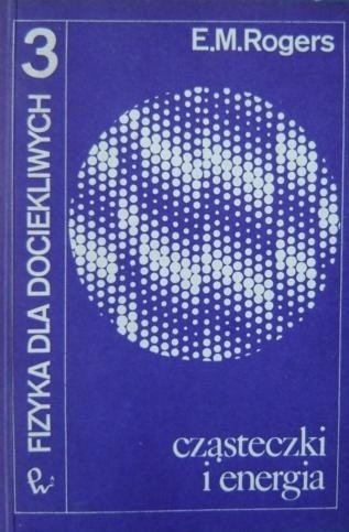 Okładka książki Fizyka dla dociekliwych. Cząsteczki i energia