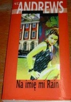 Na imię mi Rain