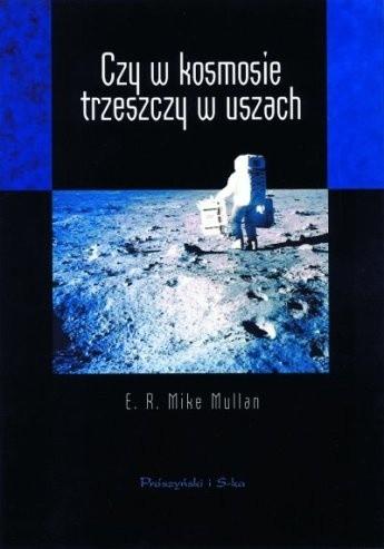 Okładka książki Czy w kosmosie trzeszczy w uszach