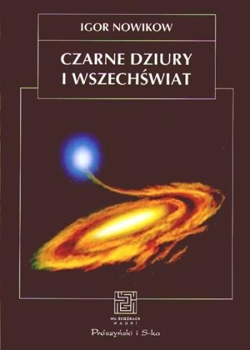Okładka książki Czarne dziury i Wszechświat
