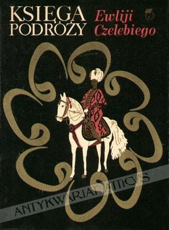 Okładka książki Księga podróży Ewliji Czelebiego