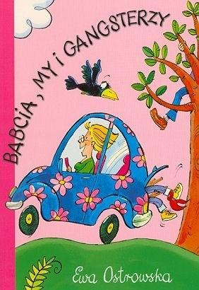Okładka książki Babcia, my i gangsterzy