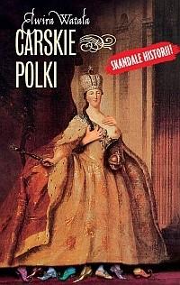 Okładka książki Carskie Polki