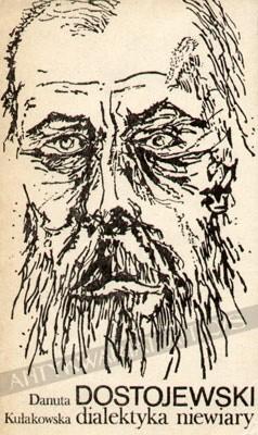 Okładka książki Dostojewski- dialektyka niewiary