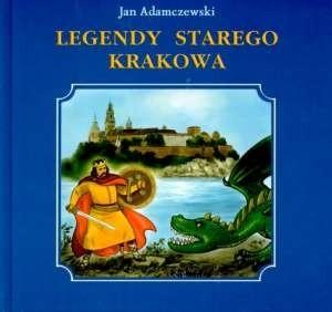 Okładka książki Legendy Starego Krakowa