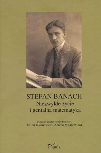 Okładka książki Stefan Banach Niezwykłe życie i genialna matematyka