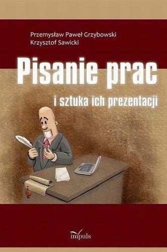 Okładka książki Pisanie prac i sztuka ich prezentacji