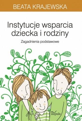 Okładka książki Instytucje wsparcia dziecka i rodziny