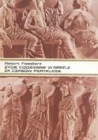 Życie codzienne w Grecji za czasów Peryklesa