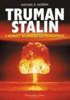 Truman, Stalin i koniec atomowego monopolu