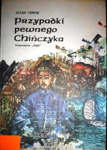 Okładka książki Przypadki pewnego Chińczyka