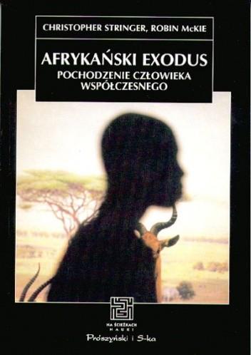 Okładka książki Afrykański exodus. Pochodzenie człowieka współczesnego