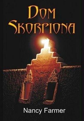 Okładka książki Dom Skorpiona