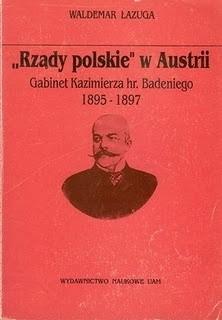 Okładka książki Rządy polskie w Austrii: Gabinet Kazimierza Hr. Badeniego