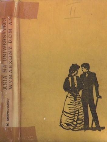 Okładka książki Ania Na uniwersytecie_Wymarzony Dom Ani