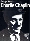 Okładka książki Charlie Chaplin. Jego filmy i jego czasy