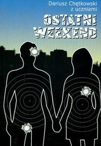 Okładka książki Ostatni Weekend