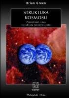 Struktura kosmosu. Przestrzeń, czas i struktura rzeczywistości
