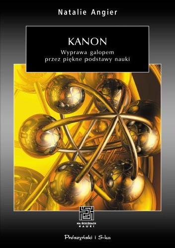 Okładka książki Kanon. Wyprawa galopem przez piękne podstawy nauki