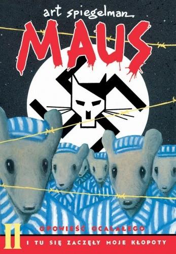 Okładka książki Maus: I tu się zaczęły moje kłopoty