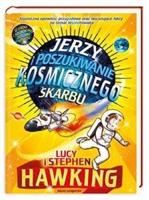 Okładka książki Jerzy i poszukiwanie kosmicznego skarbu