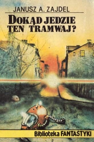 Okładka książki Dokąd jedzie ten tramwaj?