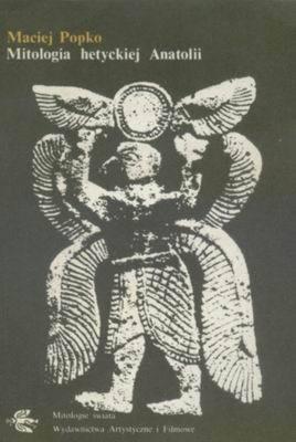 Okładka książki Mitologia hetyckiej Anatolii