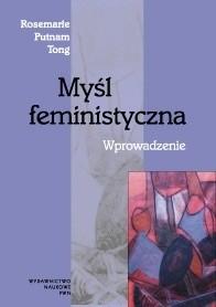 Okładka książki Myśl feministyczna. Wprowadzenie