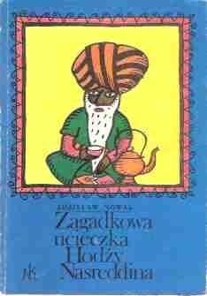 Okładka książki Zagadkowa ucieczka Hodży Nasreddina