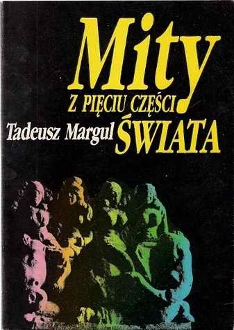 Okładka książki Mity z pięciu części świata