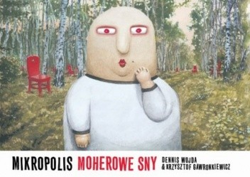 Okładka książki Mikropolis. Moherowe sny
