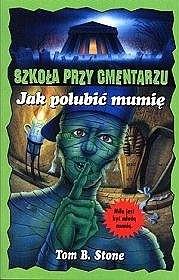 Okładka książki Jak polubić mumię