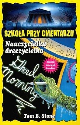 Okładka książki Nauczycielka dręczycielka