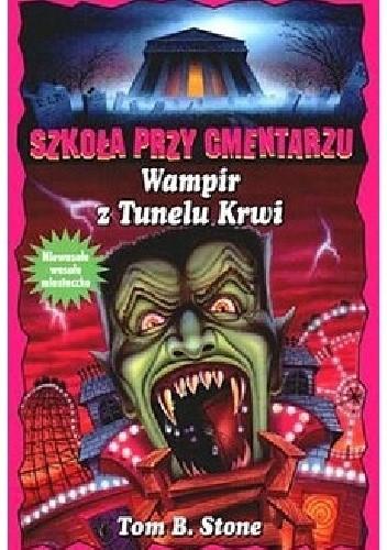 Okładka książki Wampir z Tunelu Krwi