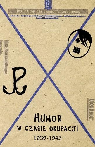 Okładka książki Humor w czasie okupacji 1939-1945