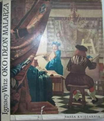 Okładka książki Oko i dłoń malarza