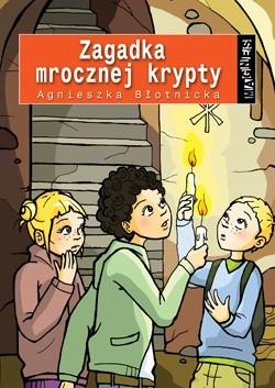 Okładka książki Zagadka Mrocznej Krypty