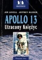 Apollo 13. Utracony Księżyc