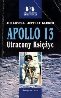 Okładka książki Apollo 13. Utracony Księżyc