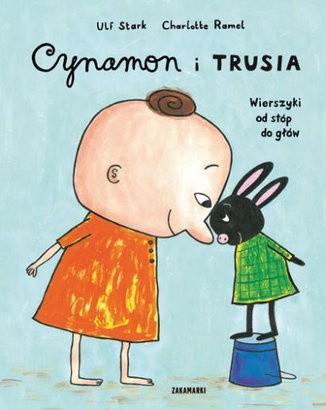 Okładka książki Cynamon i Trusia. Wierszyki od stóp do głów