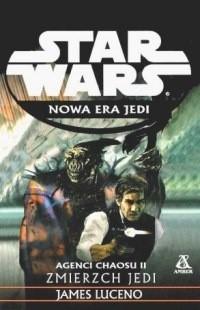 Okładka książki Agenci chaosu II: Zmierzch Jedi