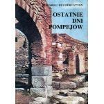 Okładka książki Ostatnie dni Pompejów